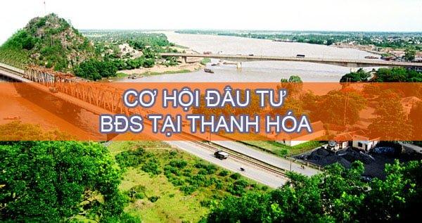 Chia sẻ cơ hội đầu tư bất động sản tại Thanh Hóa