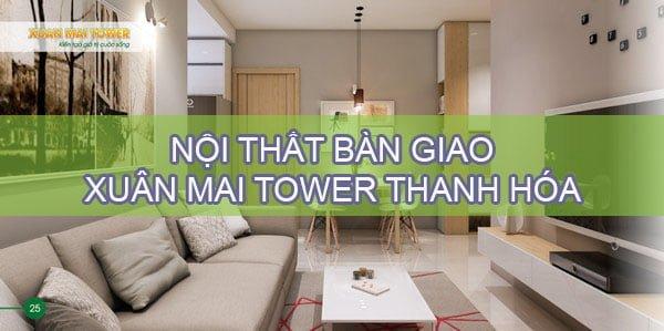 Nội thất bàn giao Xuân Mai Tower Thanh Hóa có gì