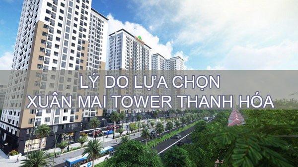 6 lý do lựa chọn Xuân Mai Tower Thanh Hóa