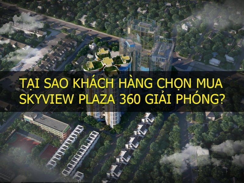 Tại sao nên chọn mua chung cư SkyView Plaza 360 Giải Phóng?