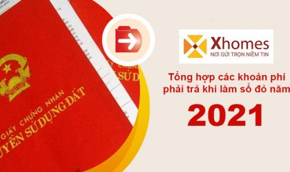 Tất tần tật các khoản chi phí phải trả khi làm sổ đỏ năm 2021